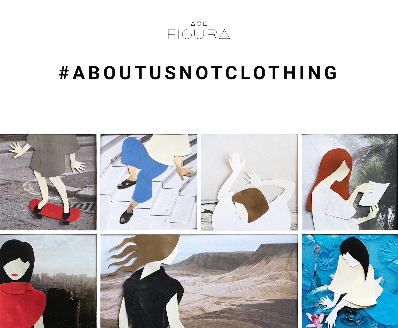 Figura #aboutusnotclothing title and paper collage illustration